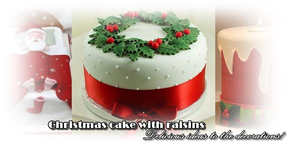 Χριστουγεννιάτικο κέικ με σταφίδες