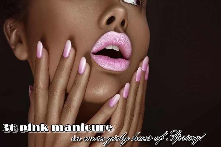 36 ροζ μανικιούρ στις πιο girly αποχρώσεις της Άνοιξης!