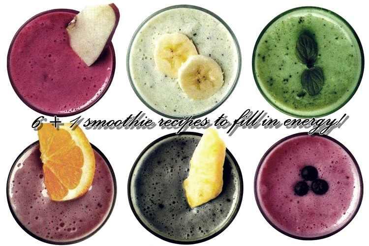 6+1 smoothie συνταγές για να σε γεμίσουν ενέργεια!