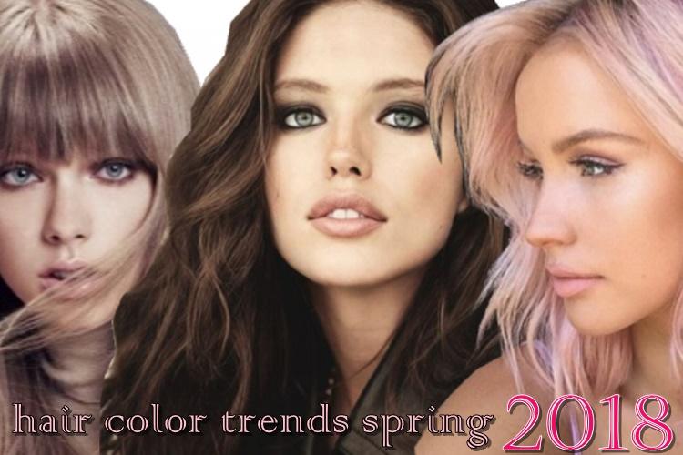 hair color trends 2018:Δες όλες τις νέες τάσεις της Άνοιξης!