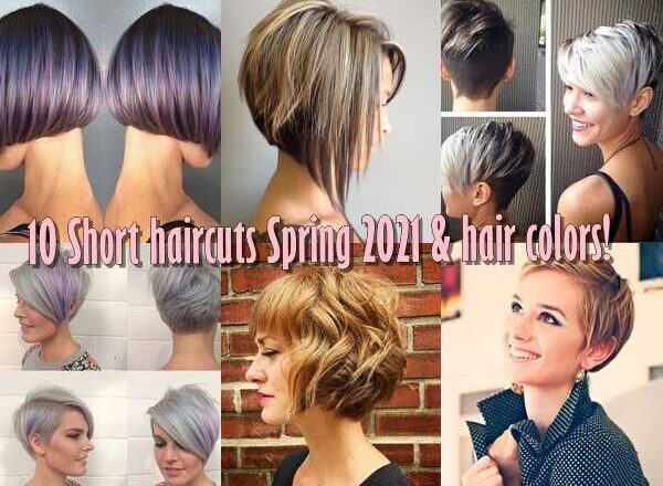 10 Κοντά κουρέματα Άνοιξη 2021 & χρώματα μαλλιών!